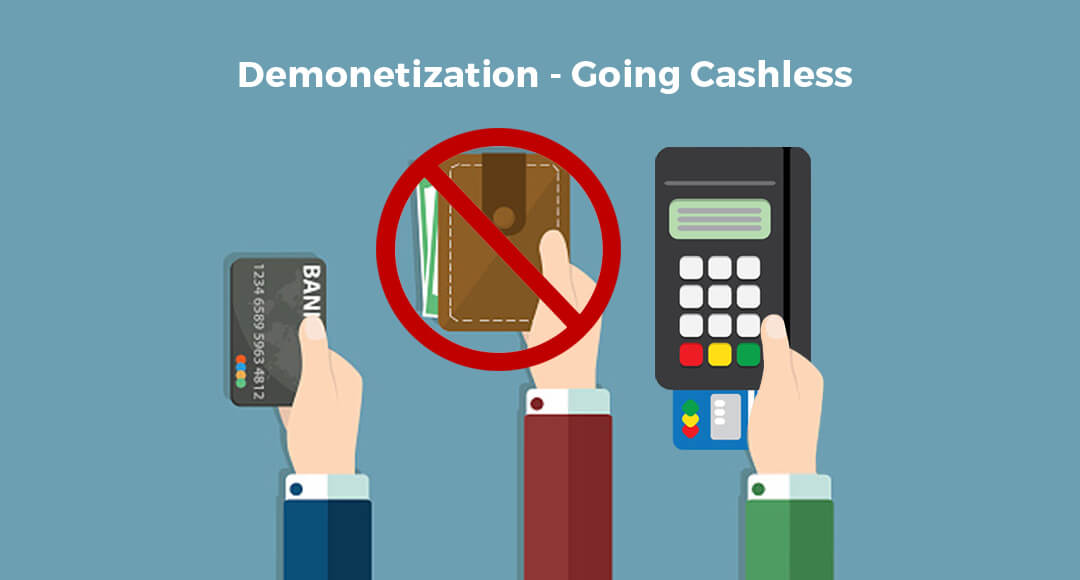 Demonetization – Going Cashless