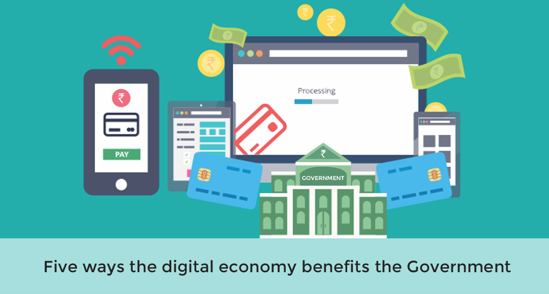 Five ways the digital economy benefits the Government